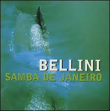 """En quelle année est sortie la """"Samba de Janeiro"""" du groupe Bellini ?"""