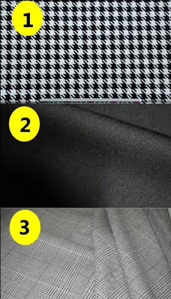 Parmi ces trois tissus, lequel porte le nom de pied-de-poule ?