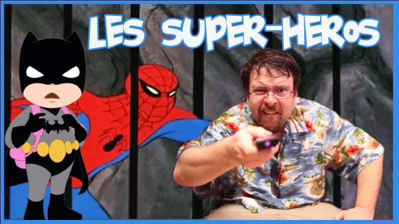 Quel est le nom du super héro que le JDG à inventé ?