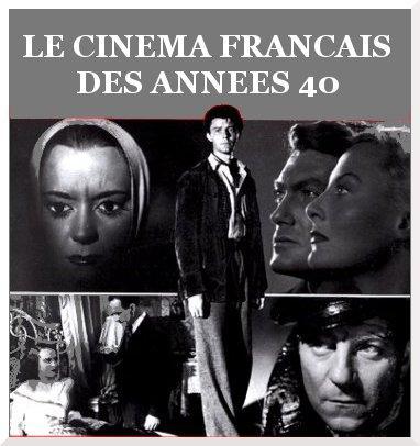 Le cinéma français : année 1940