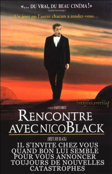 Ce n'est pas Nicolas Sarkozy sur l'affiche de ce film mais c'est le personnage de ... ?