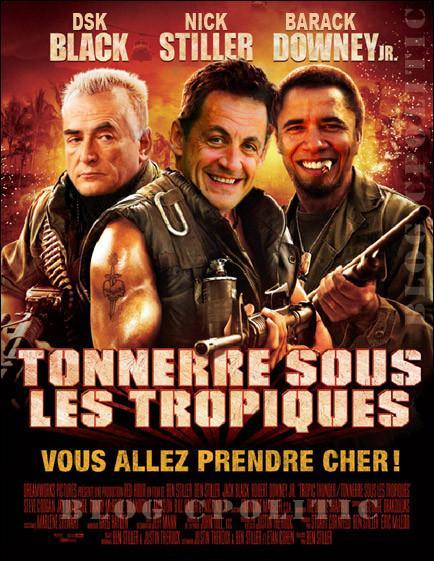 Tonnerre sous les tropiques avec Sarkozy, Dsk ou Obama ...Mais d'ailleurs lequel de ces acteurs n'a pas joué dans le film ?