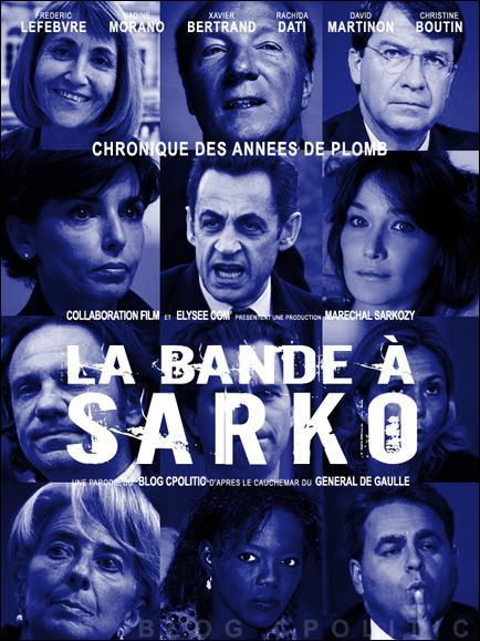 La Bande à Sarko ... avec Christine Boutin, Xavier Bertrand ou encore Rachida Dati... Mais quel nom est pour la vraie bande ?