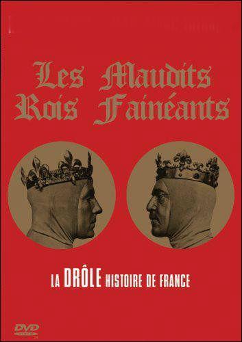 """Qui a parodié """"Les rois maudits"""" dans cette oeuvre humoristique titrée """"Les maudits rois fainéants"""" ?"""