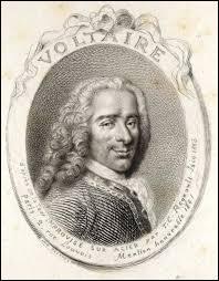 Voltaire peut être associé au XVIIIe siècle.
