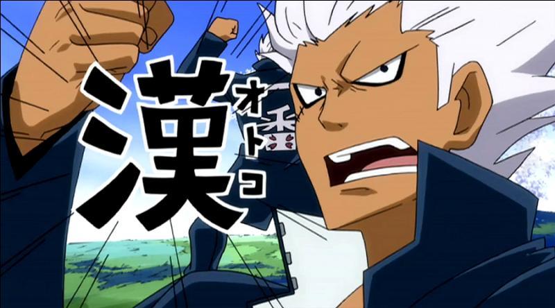Il est un mage de Fairy Tail, le frère de Lisanna et de Mirajane et il dit toujours : ''Ça, c'est un homme, un vrai ! ''. Qui est-ce ?