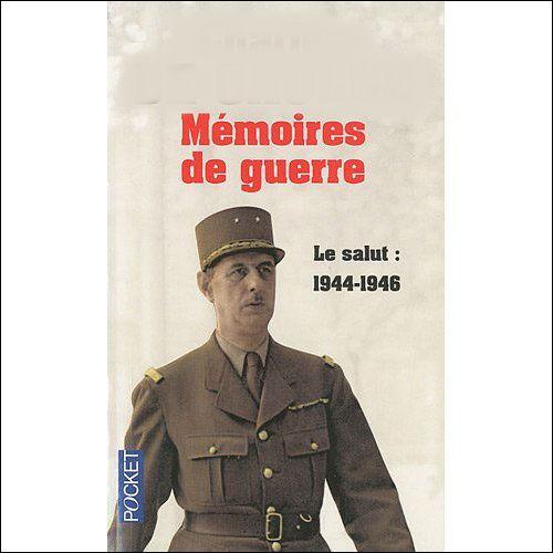 """Qui a écrit """"Mémoires de guerre"""" et """"Mémoires d'espoir"""" ?"""