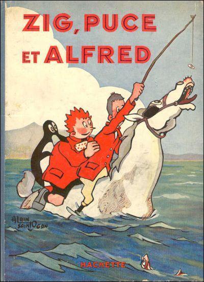 """L'expression """"T'as le bonjour d'Alfred"""" a été lue pour la première fois dans la BD """"Zig et Puce"""", mais qui était Alfred ?"""
