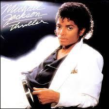 """L'album """"Thriller"""" de Michael Jackson est le plus vendu de tous les temps."""