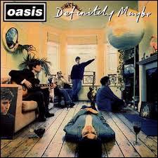 """L'album """"Definitely Maybe"""" du groupe Oasis est considéré comme :"""