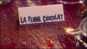 """Qui chantait """"La Femme chocolat"""" ?"""