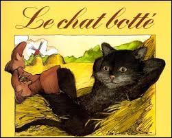 """""""Le Chat Botté"""" est un conte de Charles Perrault."""