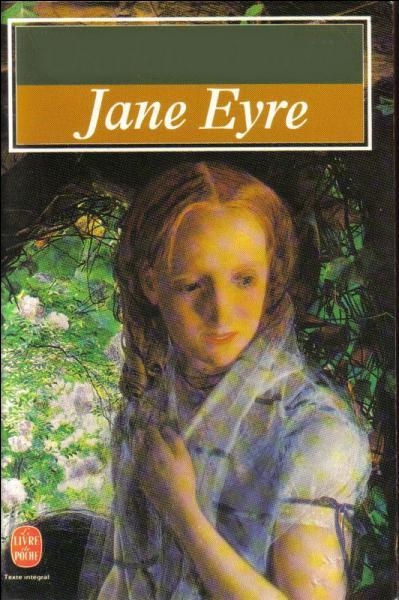 """Qui a écrit """"Jane Eyre"""" ?"""
