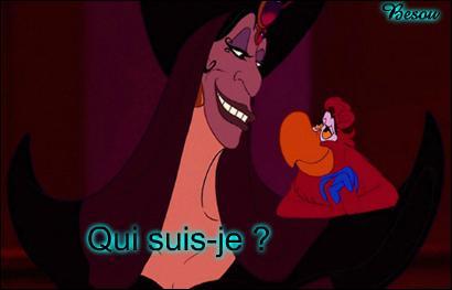 """C'est le """"méchant"""" du film d'animation « Aladdin ». Il hypnotise le sultan pour obtenir tout ce qu'il désire. Il s'appelle..."""