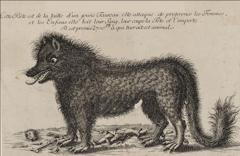 Cette créature a fait parler d'elle dans le XVIIIe siècle, elle serait responsable d'une centaine d'attaques en France. Qui est-ce ?