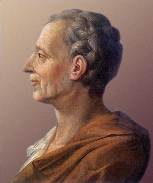 Montesquieu (Charles Louis de Secondat, baron de La Brède et de Montesquieu) a écrit :