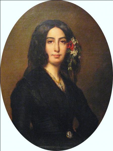 George Sand (est le pseudonyme d'Amantine Aurore Lucile Dupin, baronne Dudevant) a écrit :