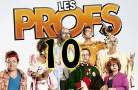 TOP 10 - Les répliques des films « Les Profs » et « The Profs 2 » !
