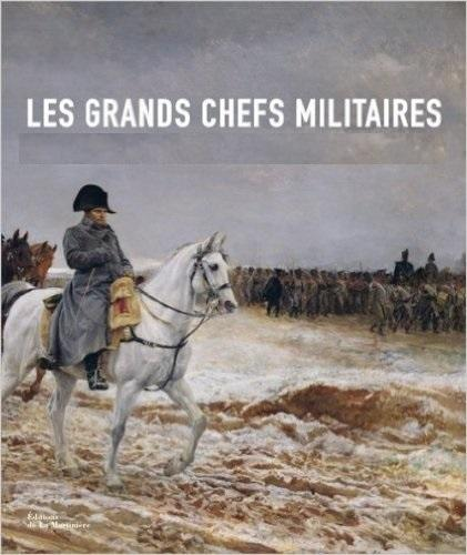 Les chefs militaires