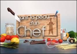Qui présente l'émission  Dans la peau d'un chef  sur France 2 depuis 2013 ?