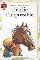 """Quel est le nom du cheval qui a joué dans """"Charlie l'impossible"""" ?"""