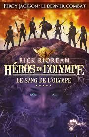 Héros de l'Olympe 5 - Le sang de l'Olympe
