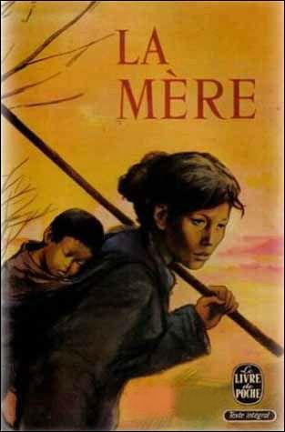 """Qui a écrit """"La mère"""", histoire émouvante d'une paysanne chinoise ?"""