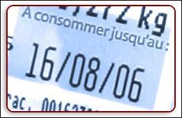 La Date Limite de Consommation (DLC) ou la Date Limite de Vente (DLV) indiquent jusqu'à quel moment le produit peut être consommé.
