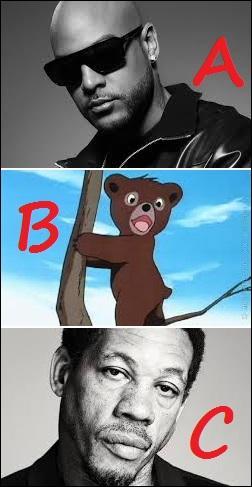 Lequel de ces rappeurs a un point commun avec le petit ours de la proposition B ?