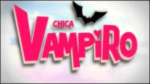 """Que signifie """"Chica Vampiro"""" ?"""