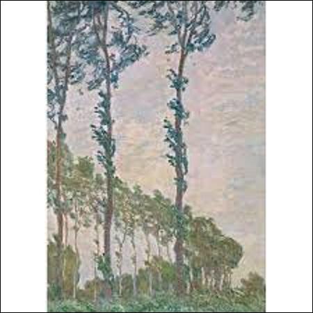 """Quel est le nom de ce peintre impressionniste qui a peint une série de plus 20 toiles appelées """"Les Peupliers"""", en 1891, dont cette huile sur toile (H : 1, 05 m x L : 0, 74 m) s'intitulant """"Effet de vent"""" fait partie ?"""