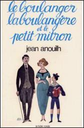 """Qui a-t-on surnommé """"Le Boulanger, la Boulangère et le Petit Mitron"""" ?"""