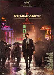 """Qui joue dans le film """"Vengeance"""" ?"""