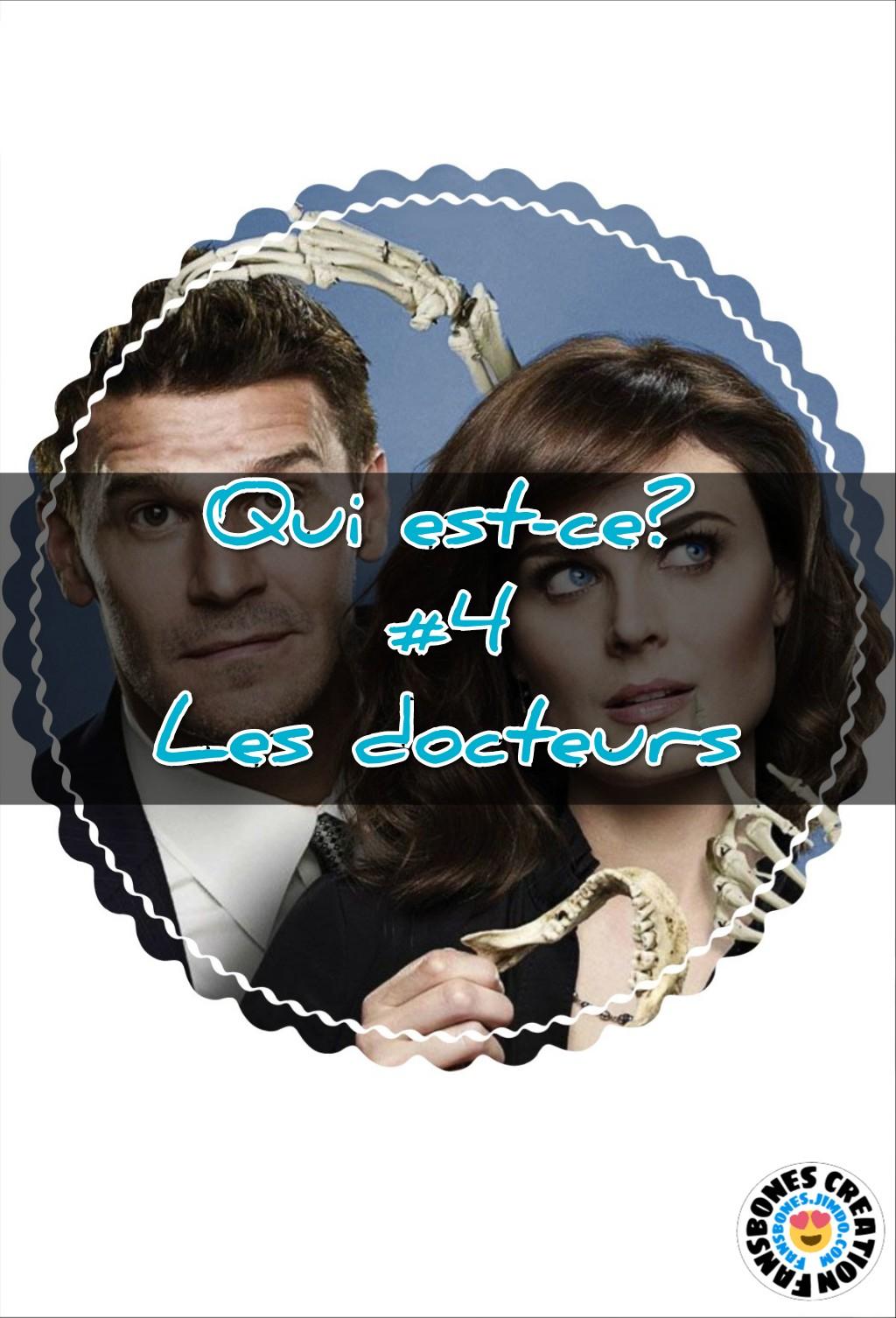 Bones 'Qui est-ce ?' #4 «Les Docteurs»