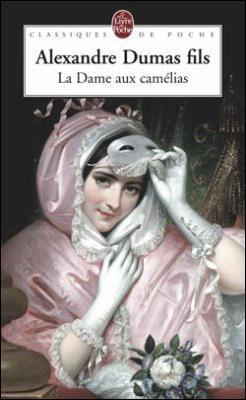 """Quel est le prénom de l'héroïne d'Alexandre Dumas dans """"La Dame aux camélias"""" ?"""
