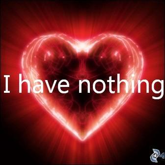 """Quand enfin j'aurai fini mes douces déclarations d'amour, nous pourrons enfin ouvrir le bal, sur la chanson """"I Have Nothing"""". Qui chante cette chanson ?"""