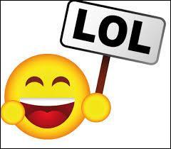 "Que signifie ""Lol"" ?"