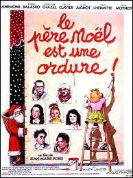 """En quelle année est sorti le film """"Le père Noël est une ordure"""" ?"""