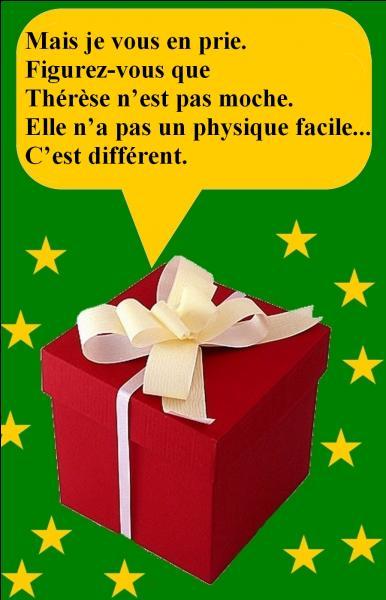 Qui y a-t-il dans ce cadeau ?