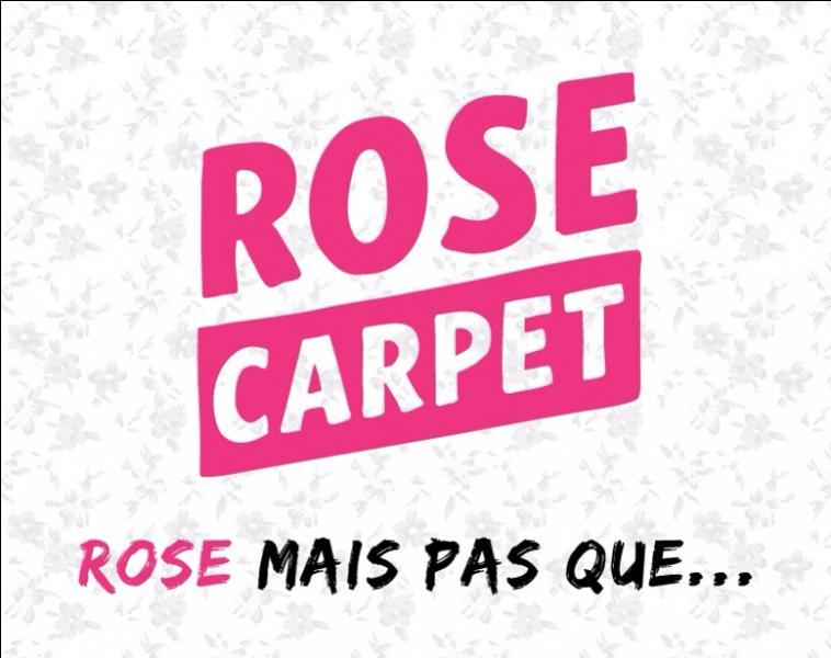 Quelle Youtubeuse était très active dans les débuts de la chaîne Rose Carpet ?