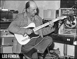 Croyez-le ou non mais, Leo Fender n'a jamais su jouer de la guitare.