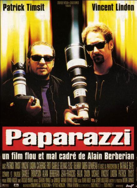 """Comment s'appelle Patrick Timsit dans le film """"Paparazzi"""" ?"""