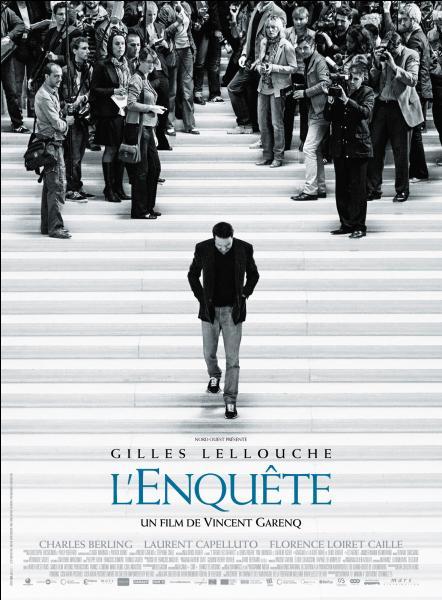 """Quel rôle tient Gilles Lelouche dans le film """"L'Enquête"""" ?"""