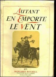"""Qui a écrit le roman """"Autant en emporte le vent"""" au XXe siècle ?"""