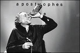 """En septembre 1978, l'émission télévisée """"Apostrophes"""" fit grand bruit avec la prestation mémorable de ce grand écrivain américain, étant sous l'effet des trois bouteilles de vin blanc sifflées sur le plateau durant l'émission. Comment se nomme ce génialement sulfureux auteur ?"""