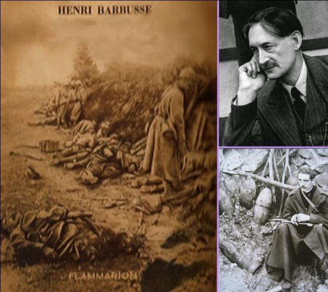 Henri Barbusse, écrivain français obtient le Prix Goncourt en 1916 avec son roman de guerre autobiographique issu de ses expériences vécues dans les tranchées entre 1914 et 1916. Quel est ce roman ?