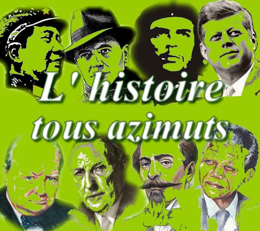 De l'Histoire tous azimuts ! (4)
