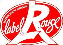 """Durant quelle décennie a été créé le """"Label rouge"""" qui est une garantie française de qualité ?"""