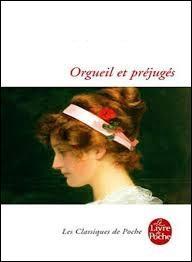 """Littérature - Qui est l'auteur du roman """"Orgueil et Préjugés"""" ?"""