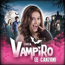 """Quelle est la vedette de la série """"Chica Vampiro"""" ?"""